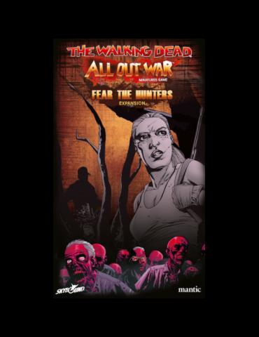 The Walking Dead: All Out War - Expansión Miedo a los Cazadores (W5)
