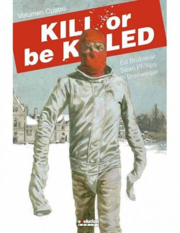 Kill Or Be Killed 04 (Comic)
