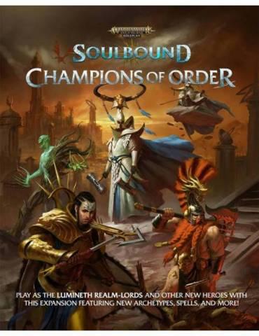 Warhammer Age of Sigmar Soulbound Champions of Order